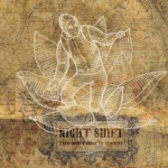 Night Shift – Trespassers Guide To Nowhere – Digipak Version