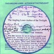 The Angling Loser – Author of the Twilight – Standard Version   SOLD OUT!
