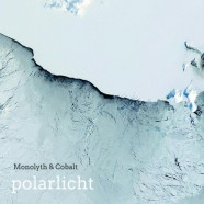 Monolyth & Cobalt – Polarlicht – Standard Version  AVAILABLE NOW!