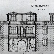 Middlemarch – Wolf Hall – Standard Version