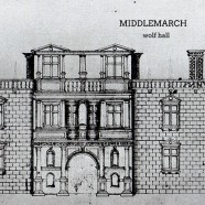 Middlemarch – Wolf Hall – Standard Version  AVAILABLE NOW!