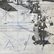 Porya Hatami – Arrivals And Departures – Standard Version  AVAILABLE NOW!