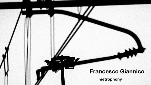 Francesco Giannico Metrophony review