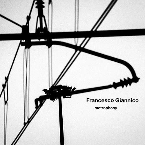 Francesco Giannico – Metrophony – Standard Version   AVAILABLE NOW!
