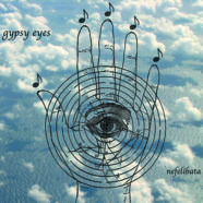 Gypsy Eyes – Nefelibata- Standard Version  Available Now!