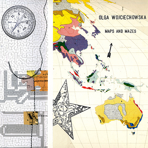 Olga Wojciechowska – Maps And Mazes – Deluxe    SOLD OUT!