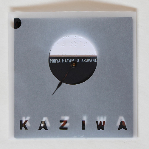 Porya Hatami & Arovane – Kaziwa- Deluxe edition   Available now!