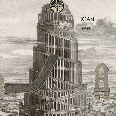 K'an – Babel – Deluxe edition   AVAILABLE NOW!